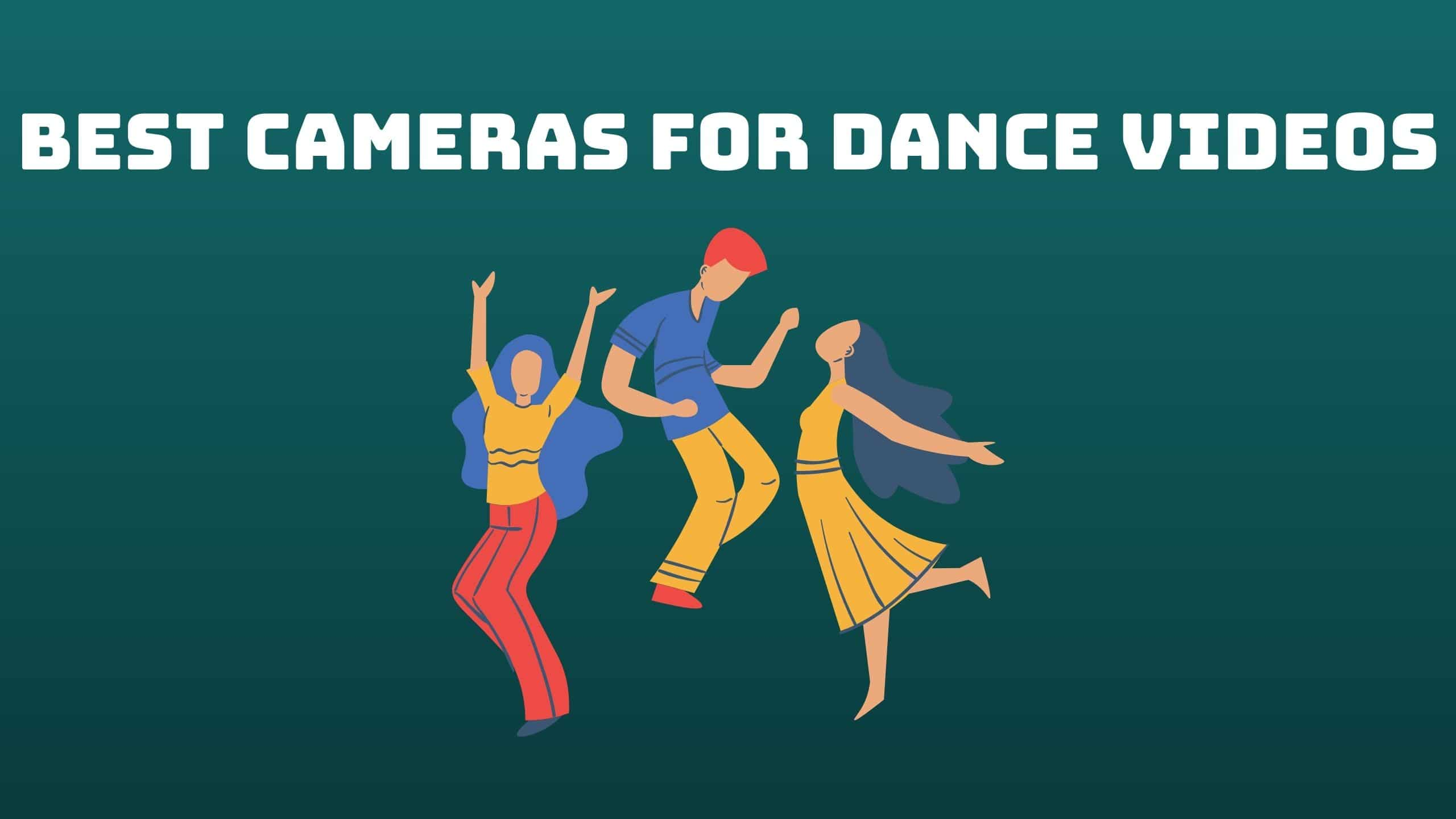 Best Cameras for Dance Videos (1)