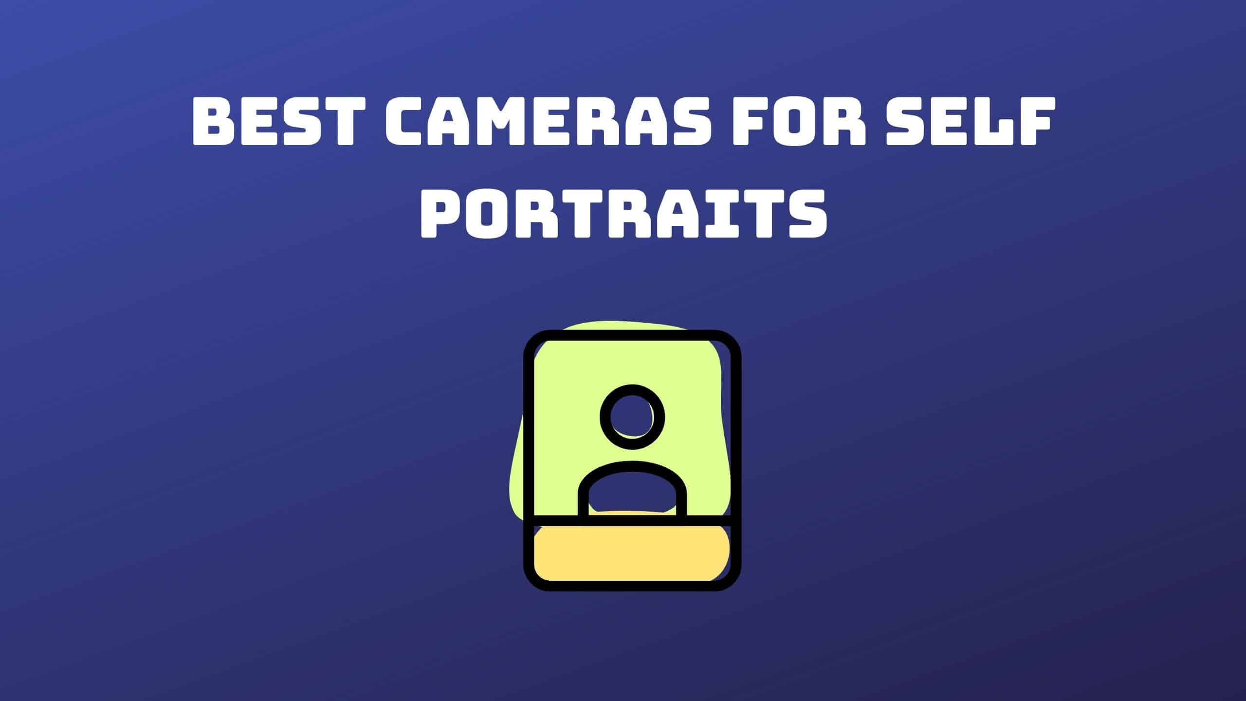 Best Cameras for Self Portraits (1)