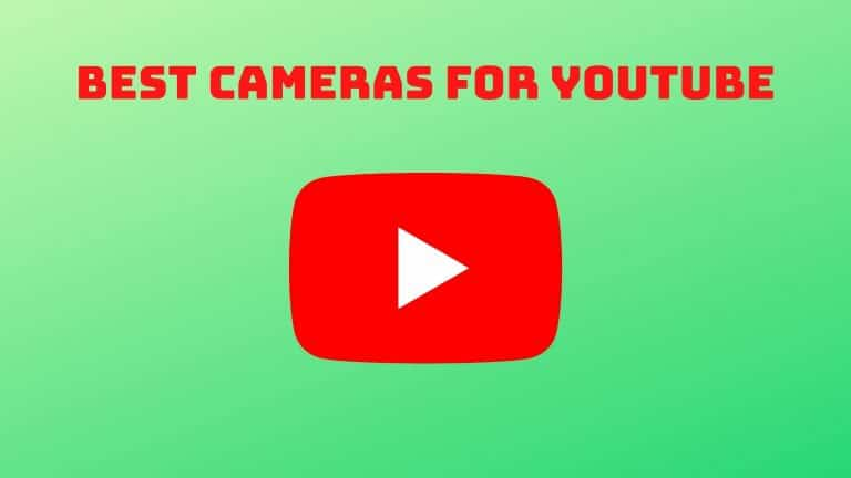 Best Cameras for Youtube