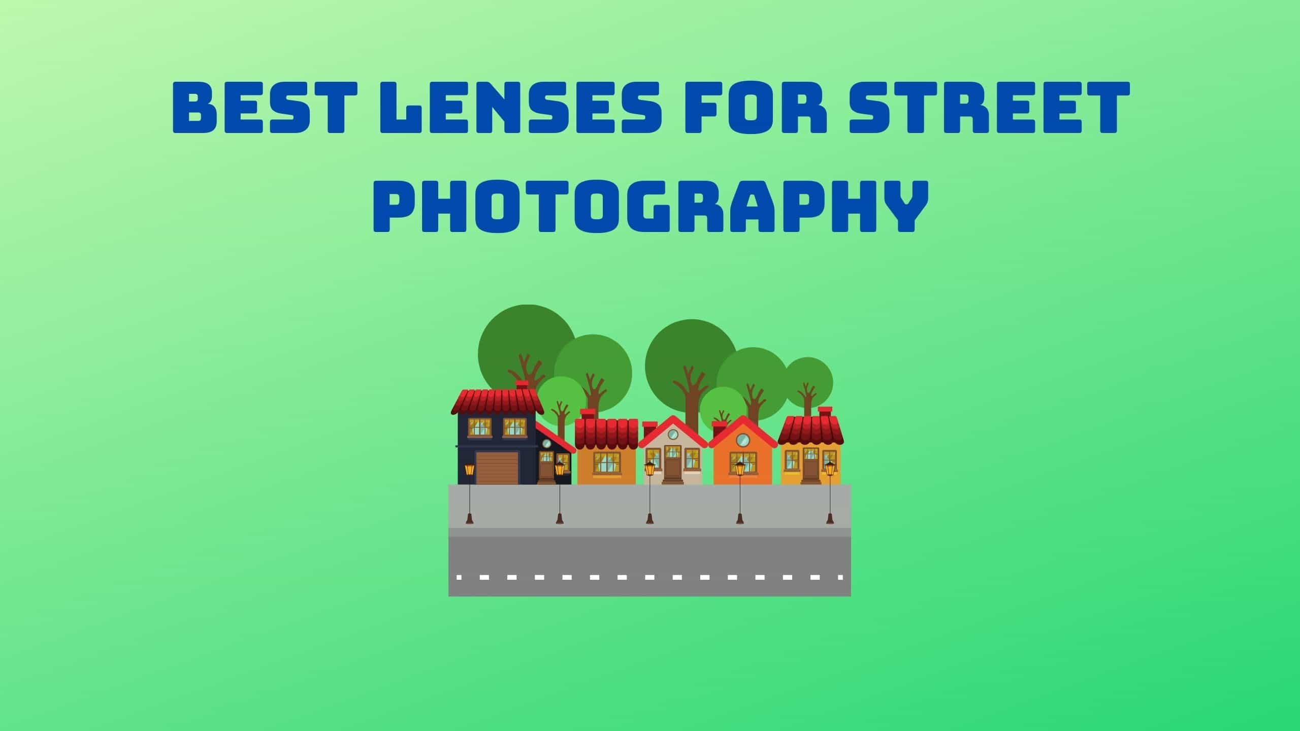 Best Lenses for Street Photography (1)