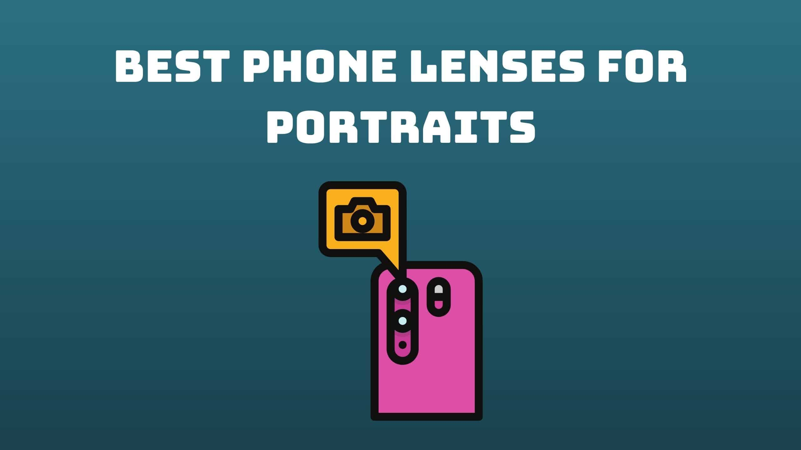 Best Phone Lenses for Portraits (2)