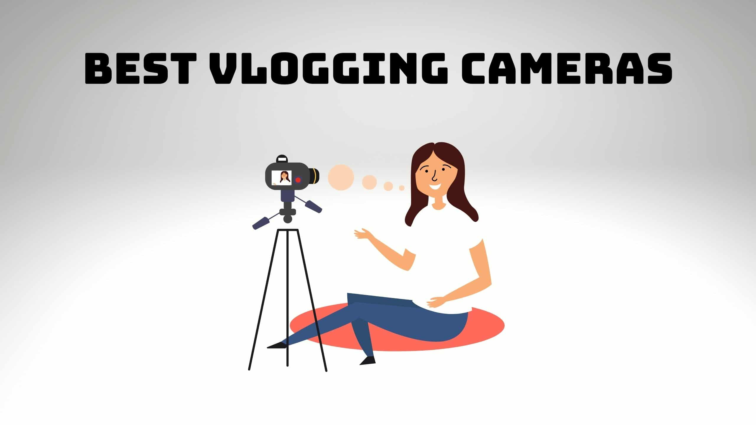 Best Vlogging Cameras (1)