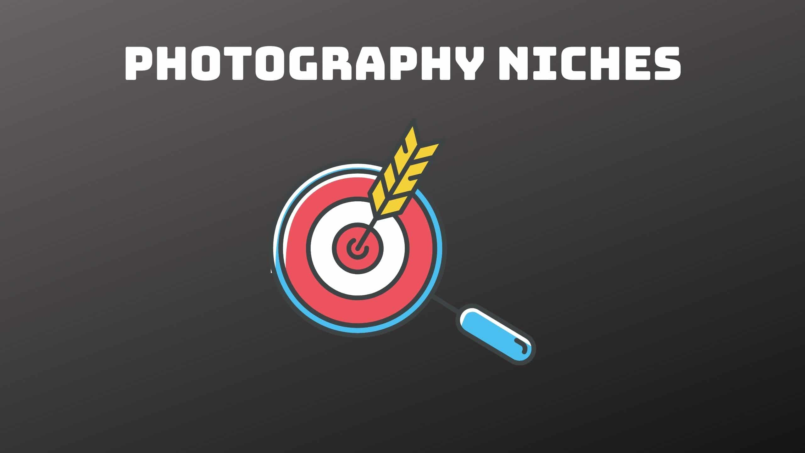 types of Photography Niches