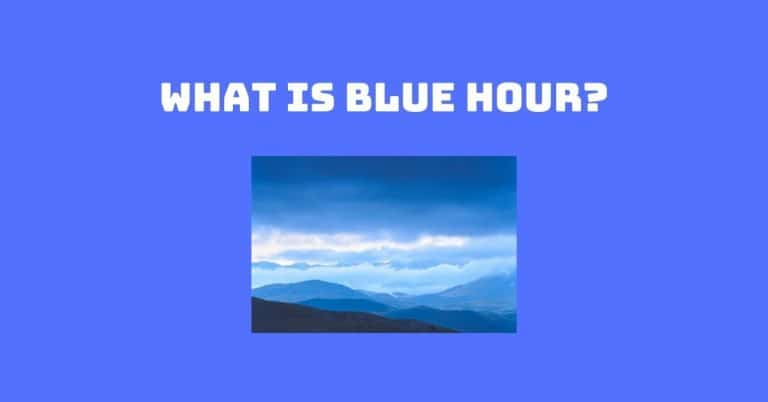 What is Blue Hour