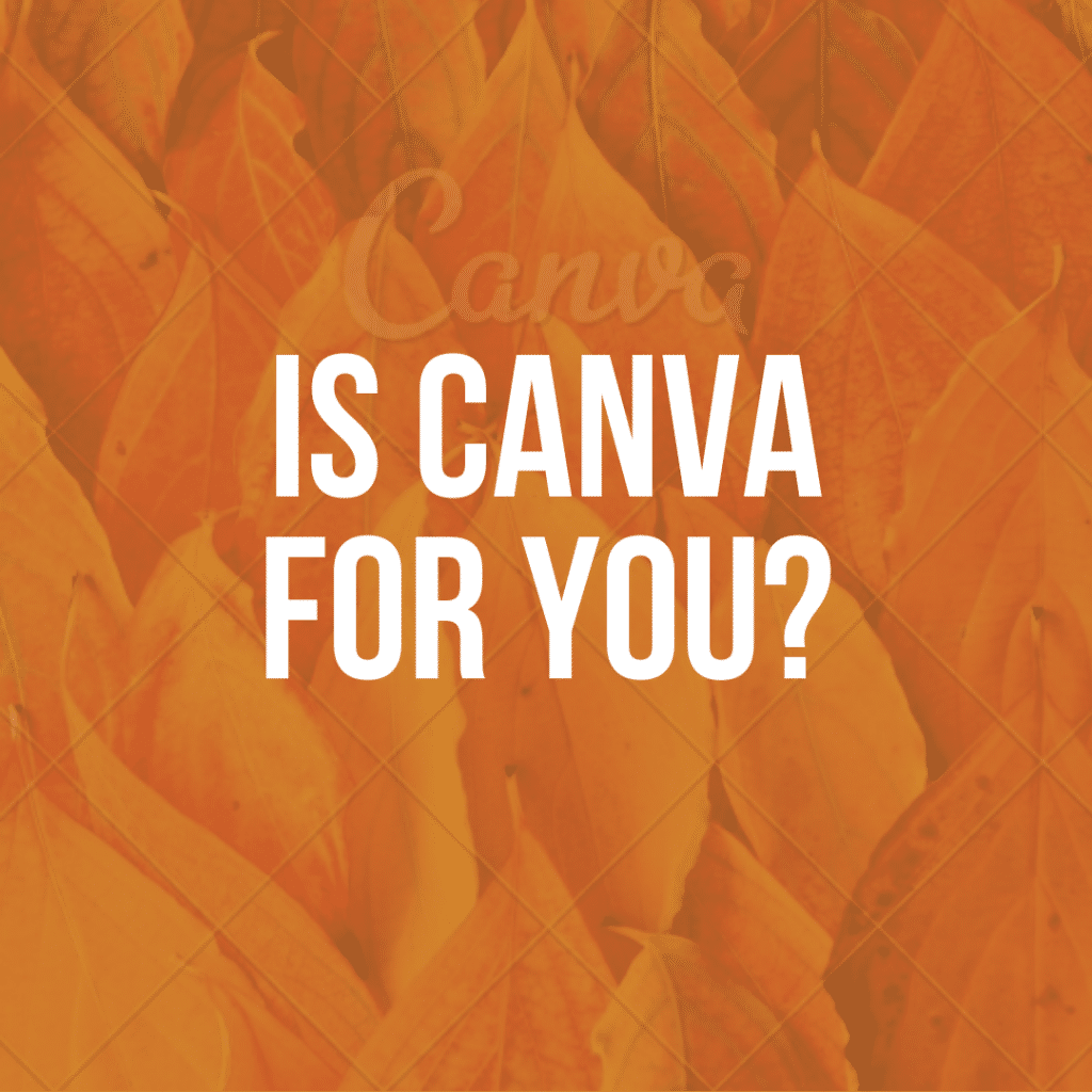 Is canva for you